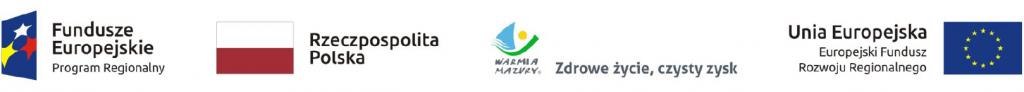Logotyp Fundusze Europejskie, Flaga Rzeczpospolita Polska, Logotypy Warmia Mazury Zdrowe życie, czysty zysk, Unia Europejska Europejski Fundusz Społeczny